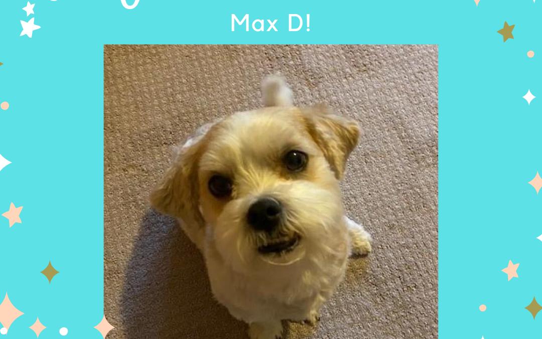 July Winner- Max D!
